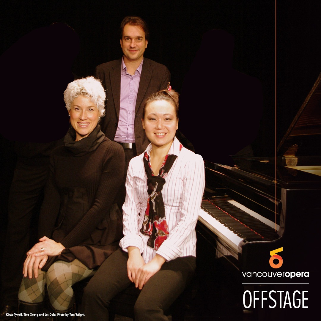 Vancouver Opera Offstage: Coaches in Conversation: Demystifying the role of the répétiteur with Kinza Tyrrell and Tina Chang