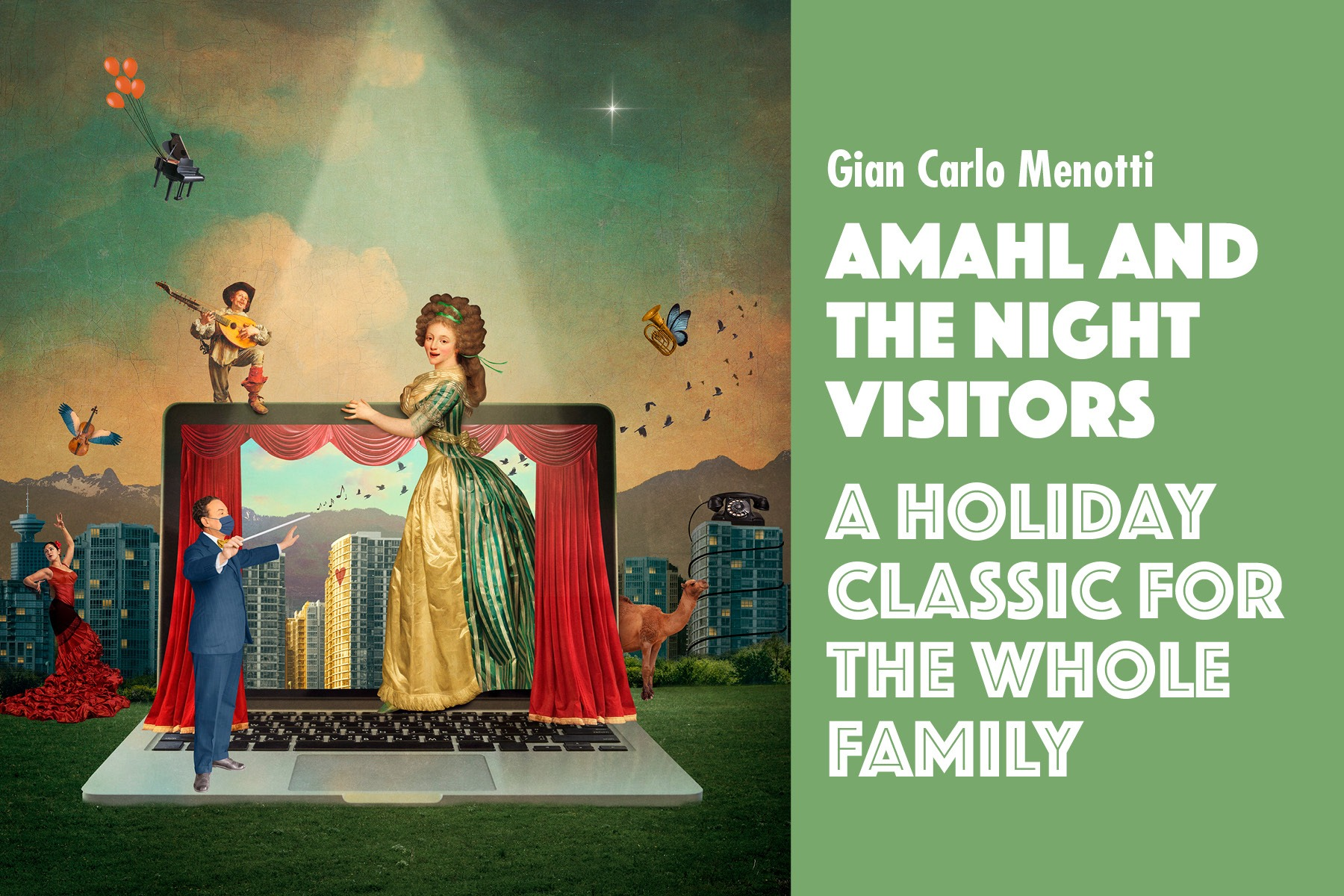 Amahl and the Night Visitors by Gian Carlo Menotti