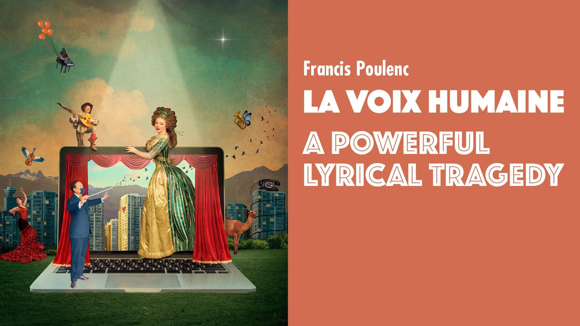 La Voix Humaine by Francis Poulenc