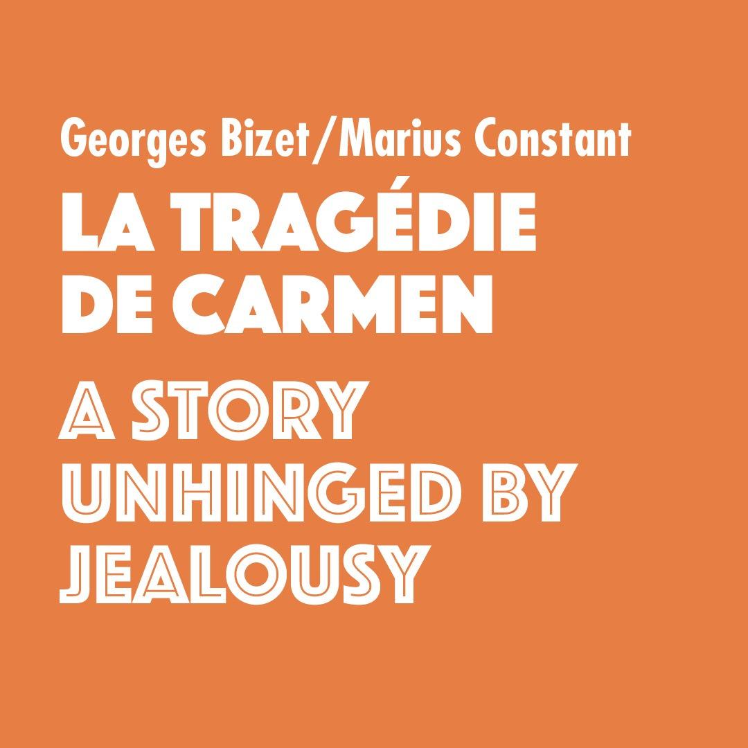 La Tragédie de Carmen by Georges Bizet/Marius Constant