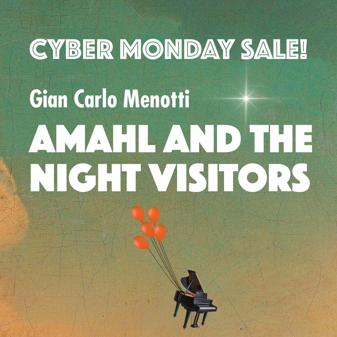 Cyber Monday Sale: Amahl and the Night Visitors Single-Performance Tickets!