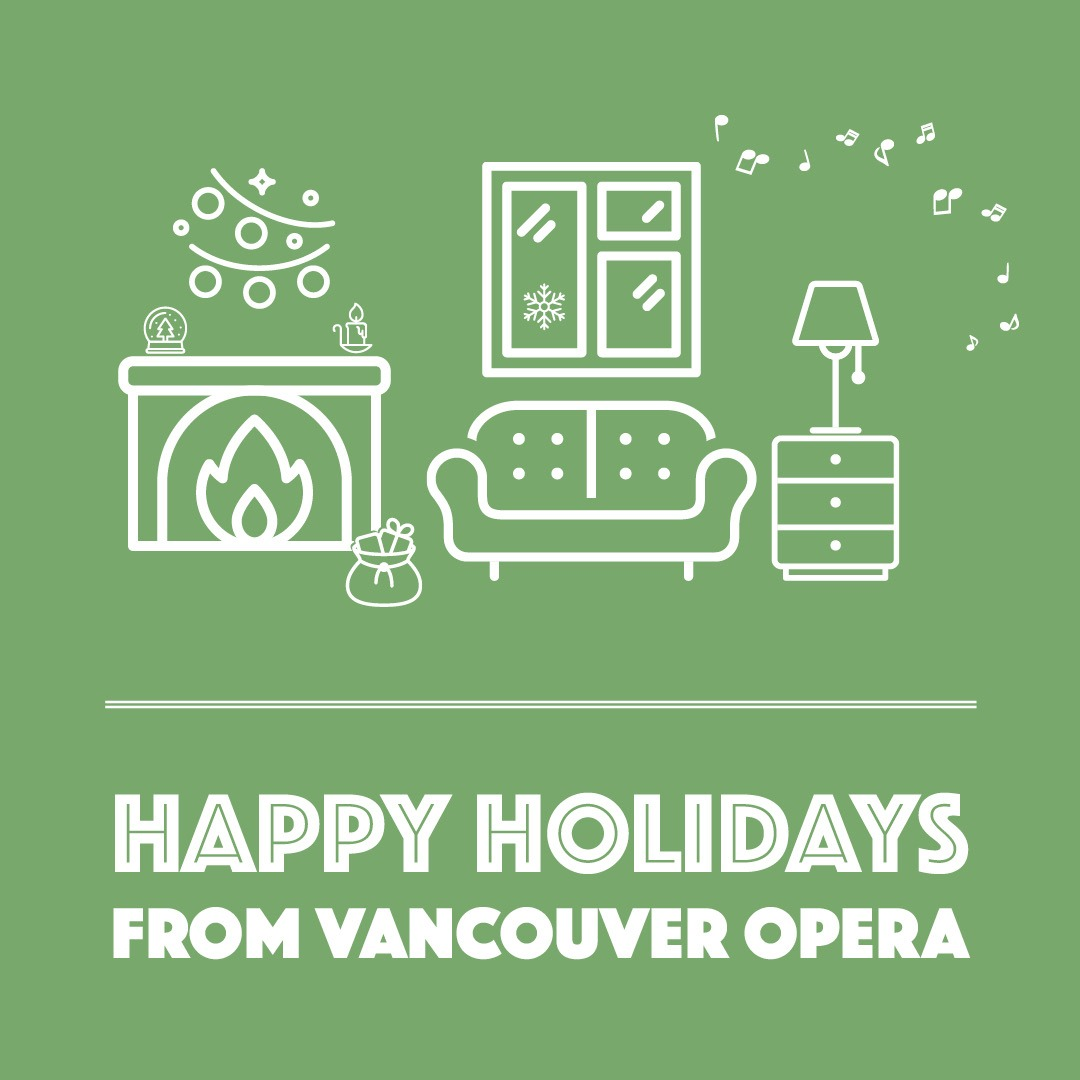 A Holiday Message from Vancouver Opera