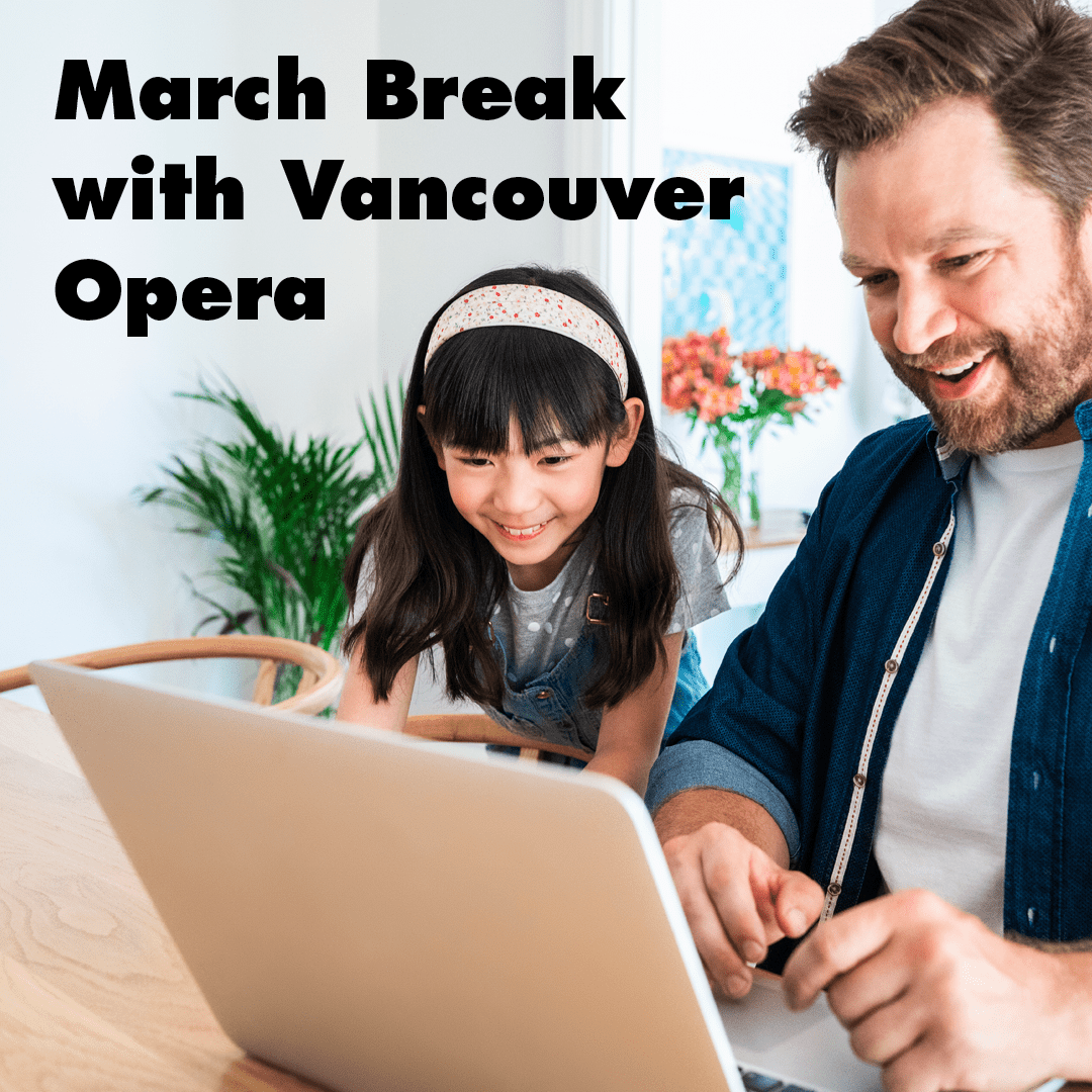 March Break with Vancouver Opera